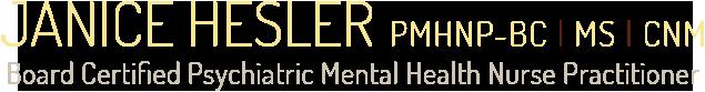Janice Hesler, MS, CNM, PMHNP-BC,